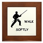 Karate Quips Walk Softly Framed Tile