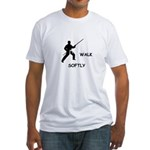 Karate Quips Walk Softly Fitted T-Shirt