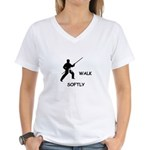 Karate Quips Walk Softly Women's V-Neck T-Shirt