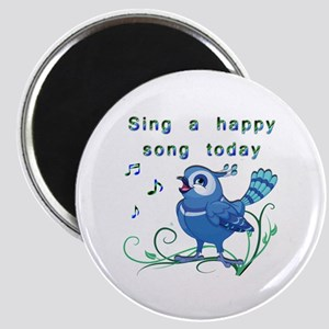 Sing a Happy Song- Magnet
