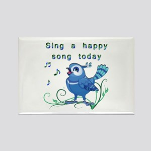 Sing a Happy Song- Rectangle Magnet