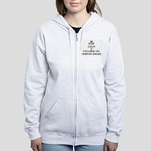 Keep Calm by focusing on One-Ma Women's Zip Hoodie