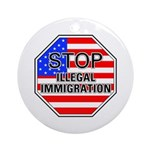 Stop Illegal Immigrants Ornament (Round)