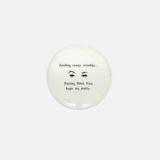 Resting Bitch Face Mini Button
