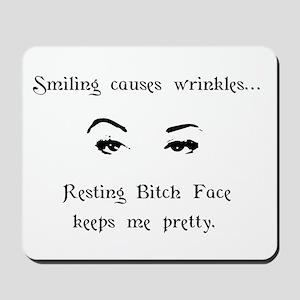 Resting Bitch Face Mousepad