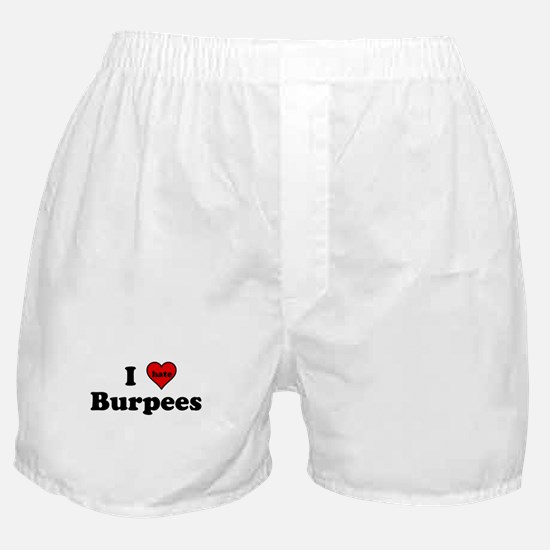I Heart (hate) Burpees Boxer Shorts