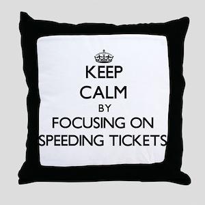 Keep Calm by focusing on Speeding Tic Throw Pillow