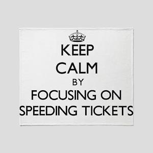 Keep Calm by focusing on Speeding Ti Throw Blanket