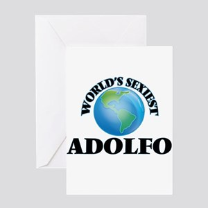World's Sexiest Adolfo Greeting Cards