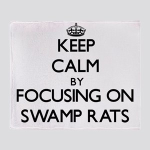 Keep Calm by focusing on Swamp Rats Throw Blanket
