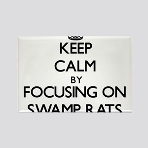 Keep Calm by focusing on Swamp Rats Magnets