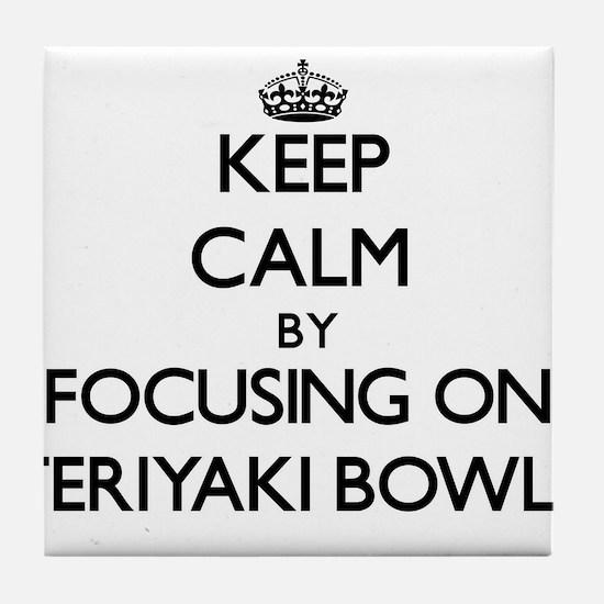 Keep Calm by focusing on Teriyaki Bow Tile Coaster