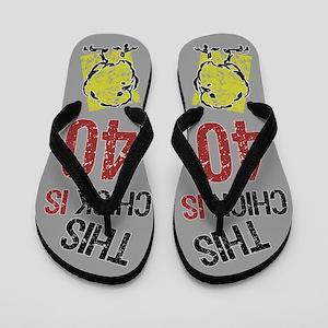 40th Birthday Chick Flip Flops