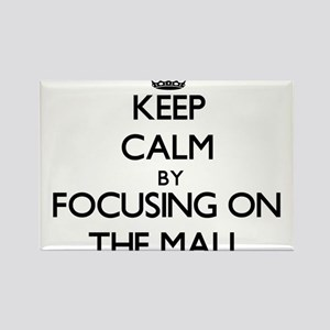 Keep Calm by focusing on The Mall Magnets