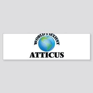 World's Sexiest Atticus Bumper Sticker