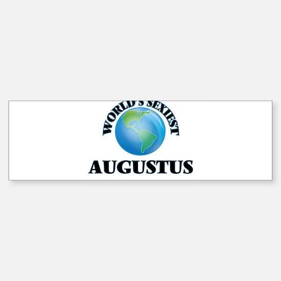 World's Sexiest Augustus Bumper Bumper Bumper Sticker
