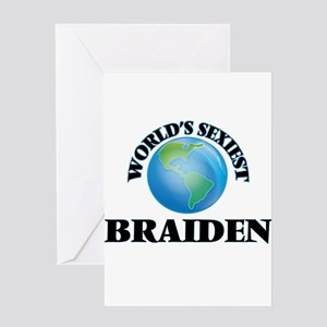 World's Sexiest Braiden Greeting Cards