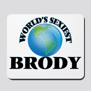 World's Sexiest Brody Mousepad