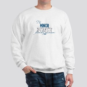 MINOR dynasty Sweatshirt