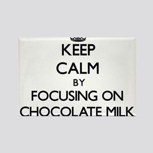 Keep Calm by focusing on Chocolate Milk Magnets