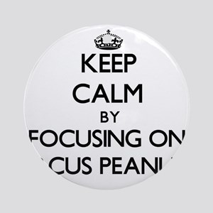 Keep Calm by focusing on Circus P Ornament (Round)