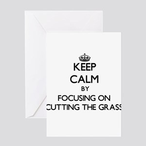 Keep Calm by focusing on Cutting Th Greeting Cards