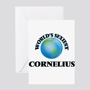 World's Sexiest Cornelius Greeting Cards
