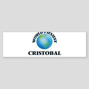 World's Sexiest Cristobal Bumper Sticker