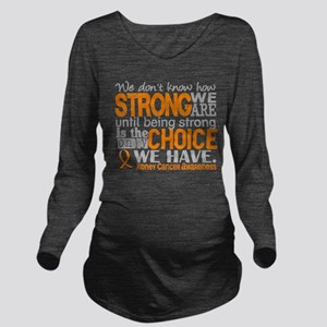 Kidney Cancer HowStr Long Sleeve Maternity T-Shirt