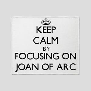 Keep Calm by focusing on Joan Of Arc Throw Blanket