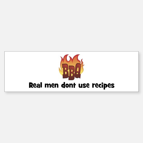 BBQ Fire: Real men dont use r Bumper Bumper Bumper Sticker