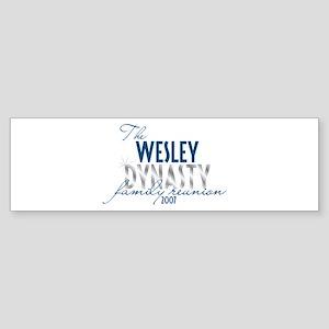 WESLEY dynasty Bumper Sticker