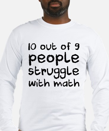 Math problems... Long Sleeve T-Shirt
