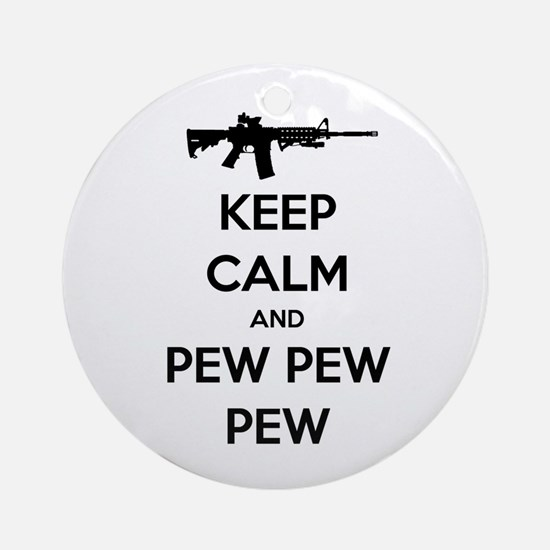 Keep Calm and Pew Pew Pew AR15 Ornament (Round)