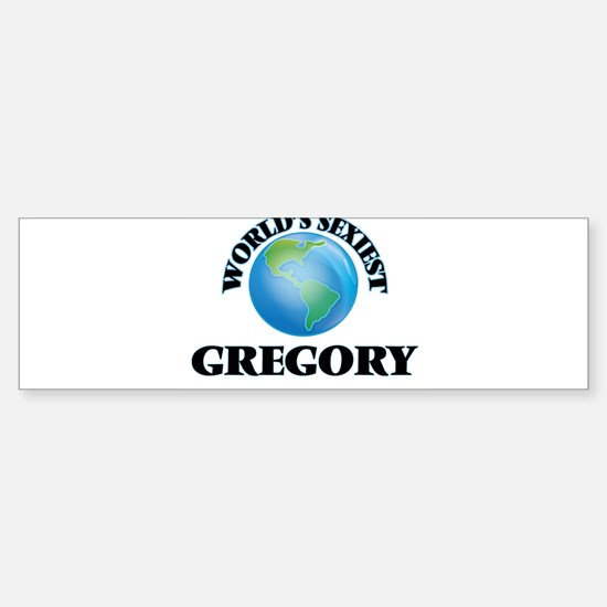 World's Sexiest Gregory Bumper Bumper Bumper Sticker