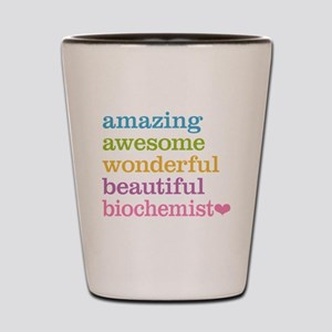 Amazing Biochemist Shot Glass