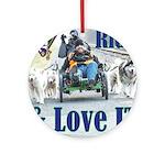 Ride & Love IT Ornament (Round)