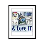 Ride & Love IT Framed Panel Print