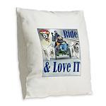 Ride & Love IT Burlap Throw Pillow