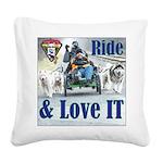 Ride & Love IT Square Canvas Pillow
