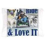 Ride & Love IT Pillow Case