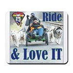 Ride & Love IT Mousepad