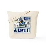 Ride & Love IT Tote Bag