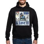 Ride & Love IT Hoodie