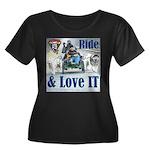 Ride & Love IT Plus Size T-Shirt
