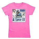 Ride & Love IT Girl's Tee