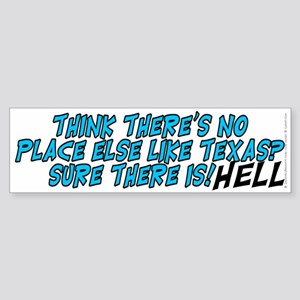 No place like Texas? HELL - Sticker (Bumper)
