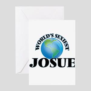 World's Sexiest Josue Greeting Cards