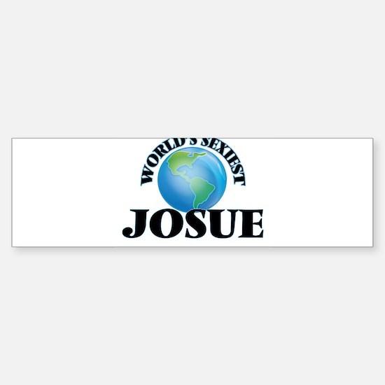 World's Sexiest Josue Bumper Bumper Bumper Sticker