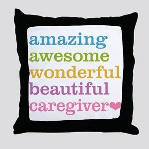 Amazing Caregiver Throw Pillow